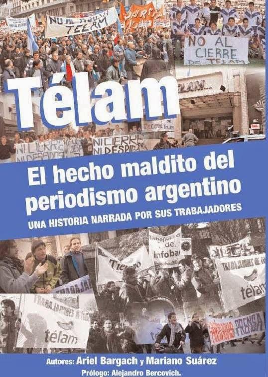 Trabajadores de prensa publican libro sobre Telam