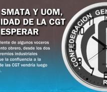 Para SMATA y UOM, la unidad de la CGT debe esperar
