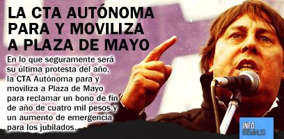 La CTA Autónoma para y moviliza a Plaza de Mayo