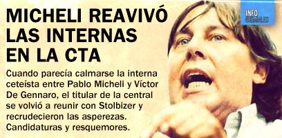 Micheli reavivó las internas en la CTA