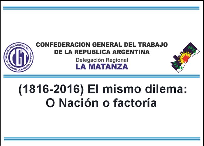 La CGT La Matanza dura con el Gobierno